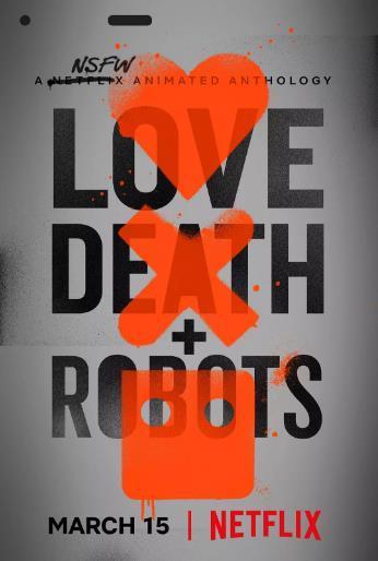 爱,死亡和机器人