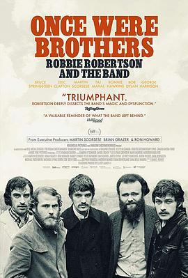 曾经是兄弟:罗比·罗伯特森与乐队