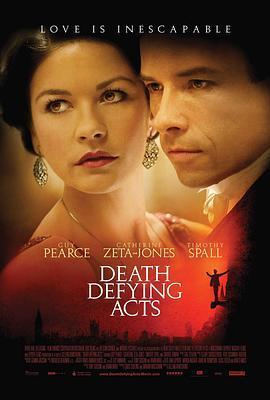 死亡挑战行动 Death Defying Acts(爱情片)